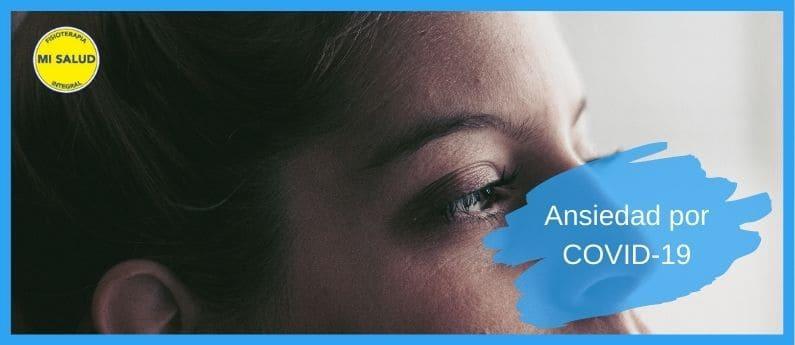 Combate la ansiedad. COVID-19